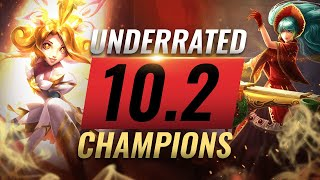 10 INCREDIBLY Underrated Champions YOU SHOULD ABUSE in Patch 10.2 - League of Legends Season 10