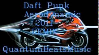 Daft Punk - Aerodynamic 2011 Remix