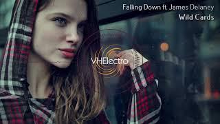 Wild Cards - Falling Down ft. James Delaney