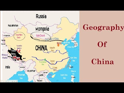 Physical Geography of China (Neighbouring Countries, Deserts, Rivers, Mountains, Plateau
