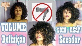 Como dar VOLUME em cabelo cacheado, sem perder a definição (Sem usar Secador) Por: Érica Mendonça
