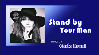 Stand by Your Man Carla Bruni with Lyrics