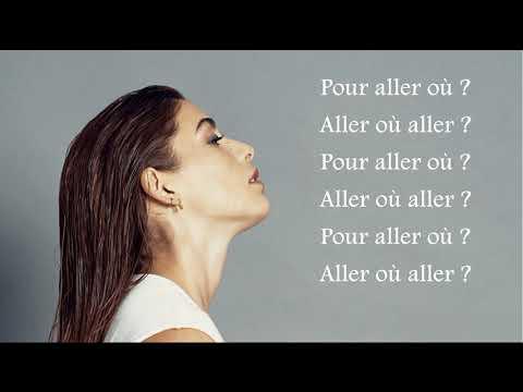 Lea Paci ~ Pour aller où ~ Lyrics