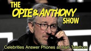 Opie & Anthony: Celebrities Answer Phones at Haiti Telethon (01/25/10)