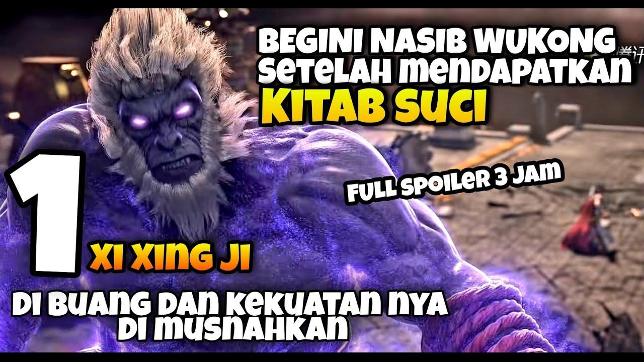 Kisah  Wukong Setelah Dapat Kitab Suci    Alur Cerita Donghua Xi Xing Ji (Prekuel, S1, S2, S3+++)