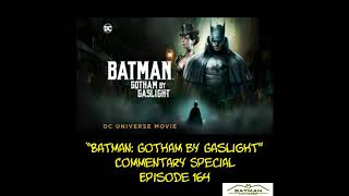 Batgirl to Oracle Episode 164: Batman: Gotham By Gaslight Commentary