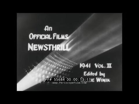 OFFICIAL FILMS NEWSREEL 1941 VOL. II  PEACETIME USA BEFORE WORLD WAR II 55684