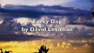 Every Day by David Levithan Book Trailer
