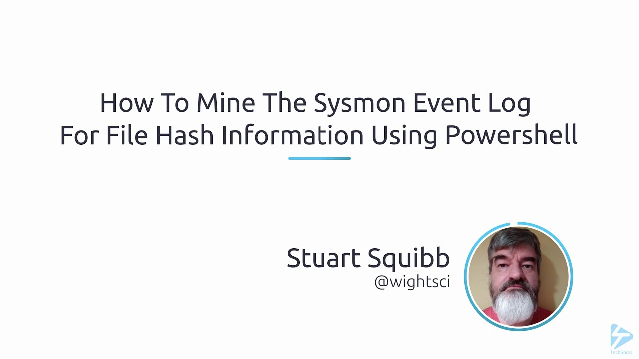How To Mine The Sysmon Event Log For File Hash Information Using PowerShell