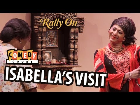 """""""Isabella's Visit"""" ~ Comedy Court ~  Rally On 2017"""