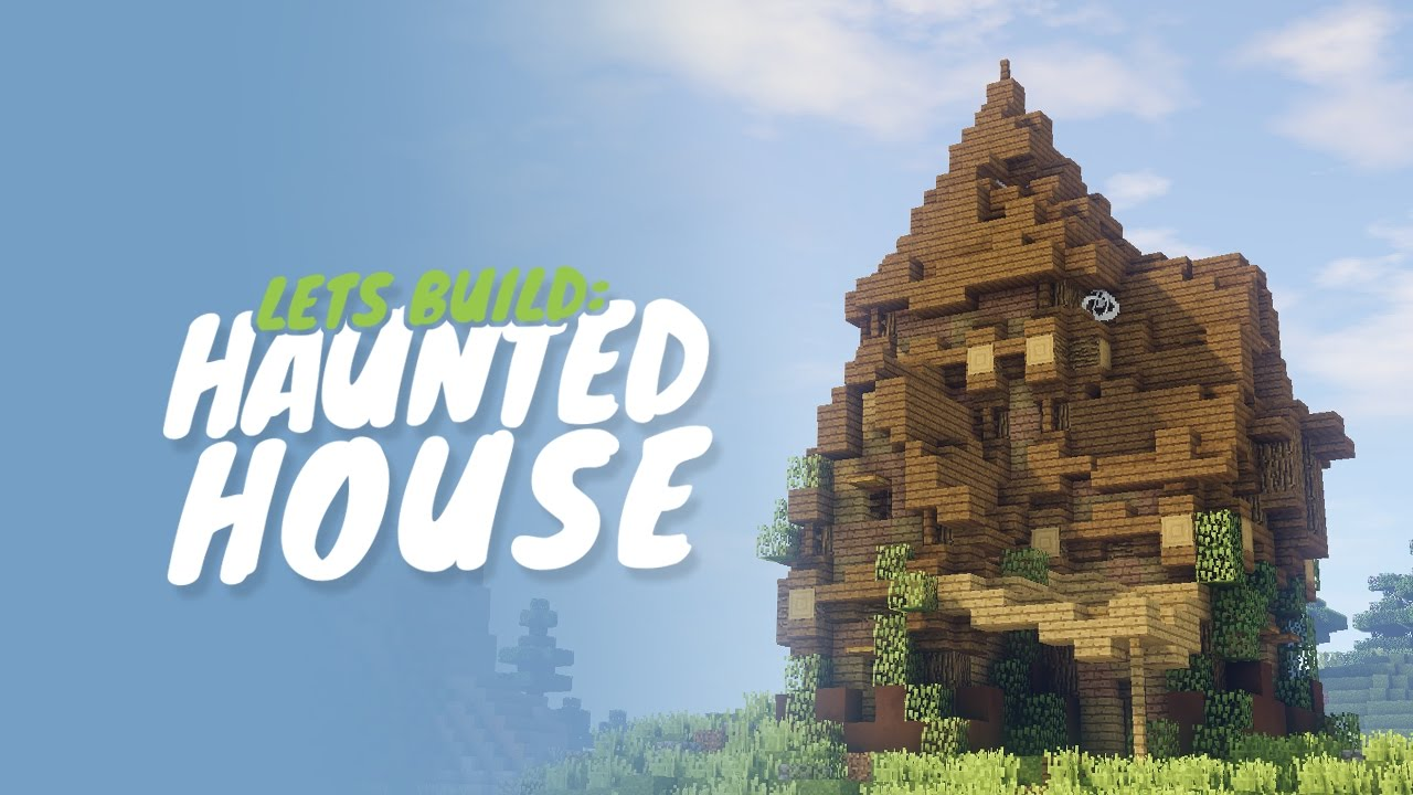 How To Build A Haunted House In Minecraft Youtube