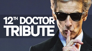 Doctor Who - 12th Doctor Tribute (Series 8 - 10)