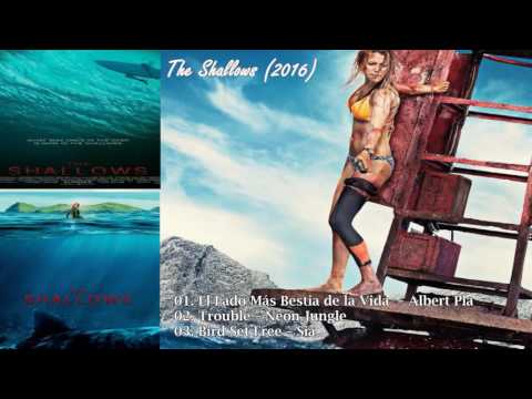The Shallows Movie Soundtrack 2016 - Tracklist & Release Date