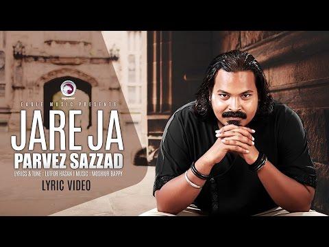 Jare Ja | Parvez Sazzad | Sufi Song | Lyric Video | Eagle Music