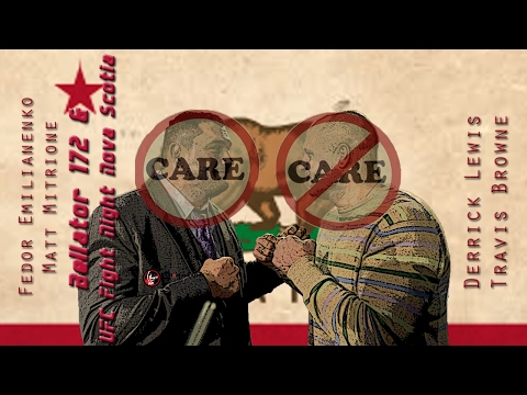 Bellator 172 Fedor vs Mitrione + UFC Halifax Care/Don't Care Preview