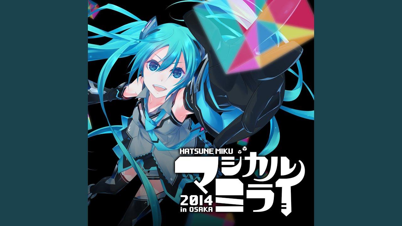 Suki Kirai -Hatsune Miku Magical Mirai 2014 Live- (feat. Kagamine Rin & Kagamine Len)
