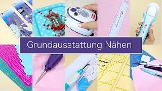 10 Dinge für die Grundausstattung Nähen   Nastjas Nähtipps Folge #3 & VERLOSUNG!!!