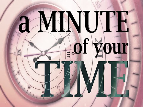 A Minute of Your Time - Tunnels Under Mount Clemens