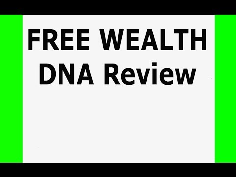 www.FreewealthDNA co uk What is FREE WEALTH DNA