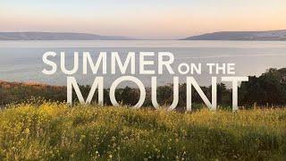 Summer on the Mount Week 2 - Salt and Light
