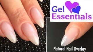 Gel Nail Sculpting - natural nail overlays - Gel Essentials
