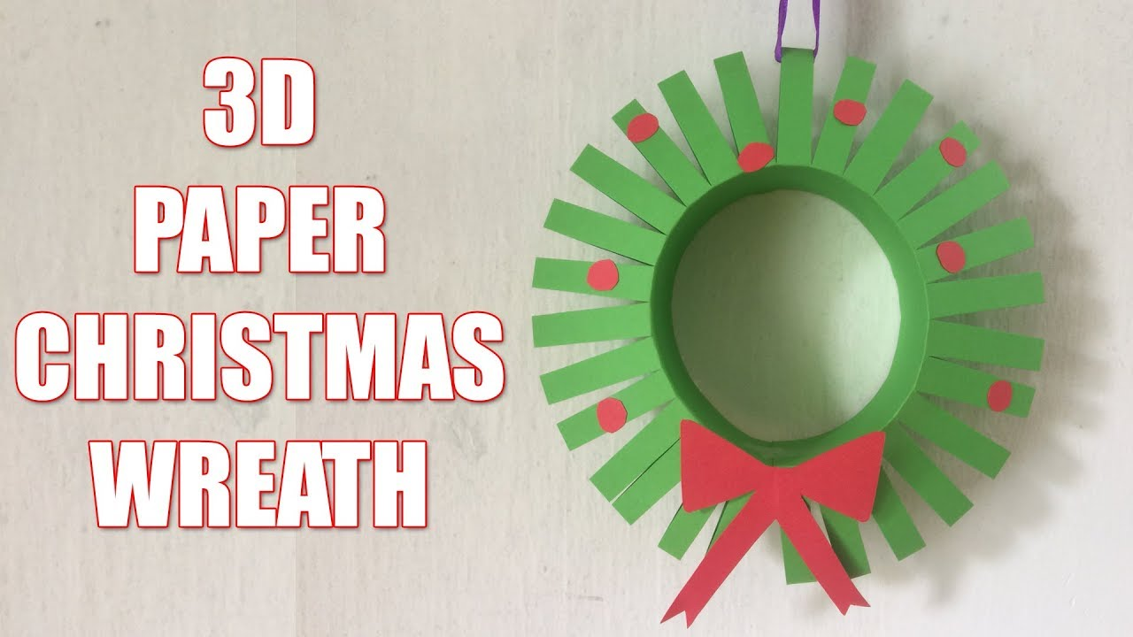 Paper Christmas Wreath Designs.How To Make A 3d Paper Christmas Wreath