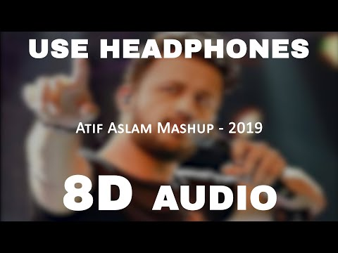 atif-aslam-mashup-|-8d-audio
