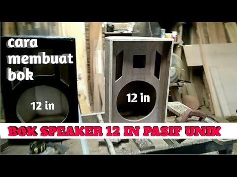 cara membuat bok speaker pasif 12in | tutorial audio membuat bok speaker