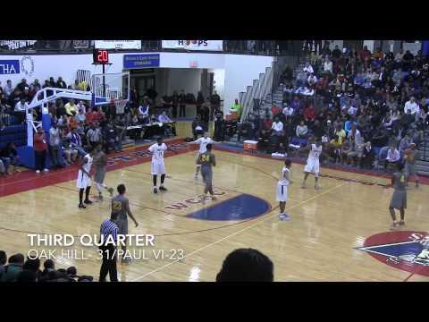 2014 National Hoops Fest-Oak Hill Academy vs. Paul VI Catholic High School