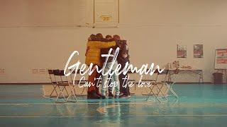 Смотреть клип Gentleman - Cant Stop The Love