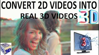 How To Convert any 2D Video to Anaglyph 3D for playback on any device in Hindi