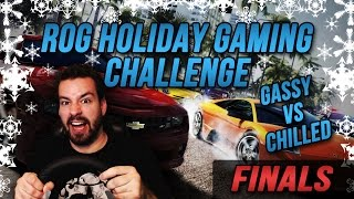 Race To Victory! - ROG Challenge Week 4 (FINALS!) Gassy Vs Chilled!