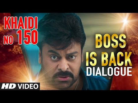 Boss Is Back Dialogue || Khaidi No 150 || Megastar Chiranjeevi, Kajal Aggarwal || Telugu Dialogues
