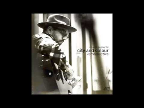 City and Colour - Retrospective (Full Album)