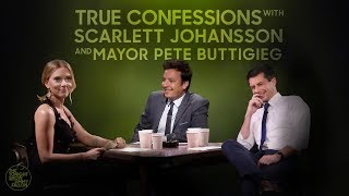 True Confessions with Scarlett Johansson and Mayor Pete Buttigieg
