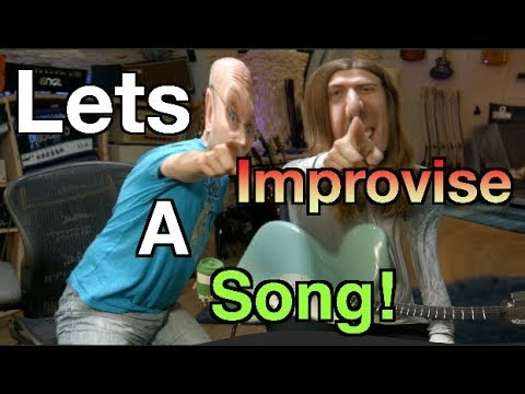 Let's Improvise A Song!!