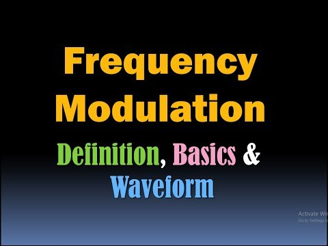 Frequency Modulation (Definition, Basics and Waveform) [HD]