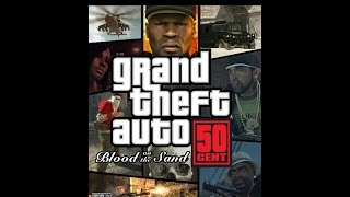 GTA 50 Cent: Blood on the Sand (v2.0) [SA Mod] [Download]