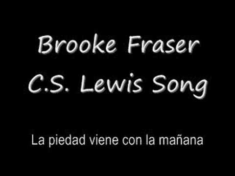 Brooke Fraser - C.S. Lewis Song
