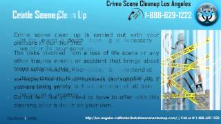 Crime Scene Clean Up Los Angeles, Los Angeles California Call 1.888.477.0015