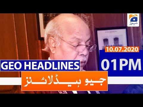 Geo Headlines 01 PM | 10th July 2020