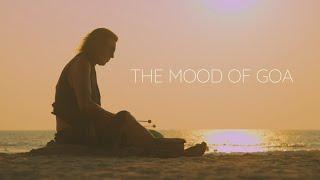 THE MOOD OF GOA