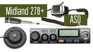 midland 278Plus ASQ - радиостанция СиБи диапазона. Слушаем эфир, проводим связь