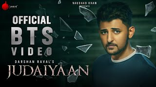 Judaiyaan Official BTS Video | Darshan Raval | Shreya Ghoshal | Surbhi J | Rashmi Virag| Indie Music