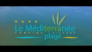 Présentation du Camping Méditerranée Plage à Vias