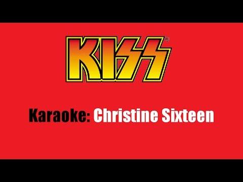 Karaoke: Kiss / Christine Sixteen
