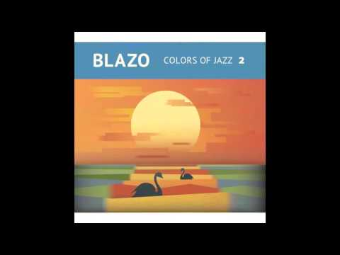 Blazo - Colors of Jazz 2