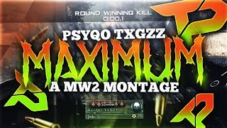 MAXIMUM a MW2 Montage by Teqn