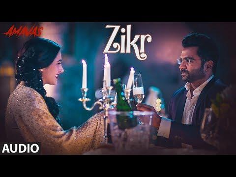 Zikr  Full Audio | Amavas | Sachiin Joshi, Vivan Bhathena, Nargis Fakhri | T-Series