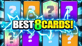 THESE are the BEST 8 Cards in Clash Royale NOW!!... Here's Why!! 📈